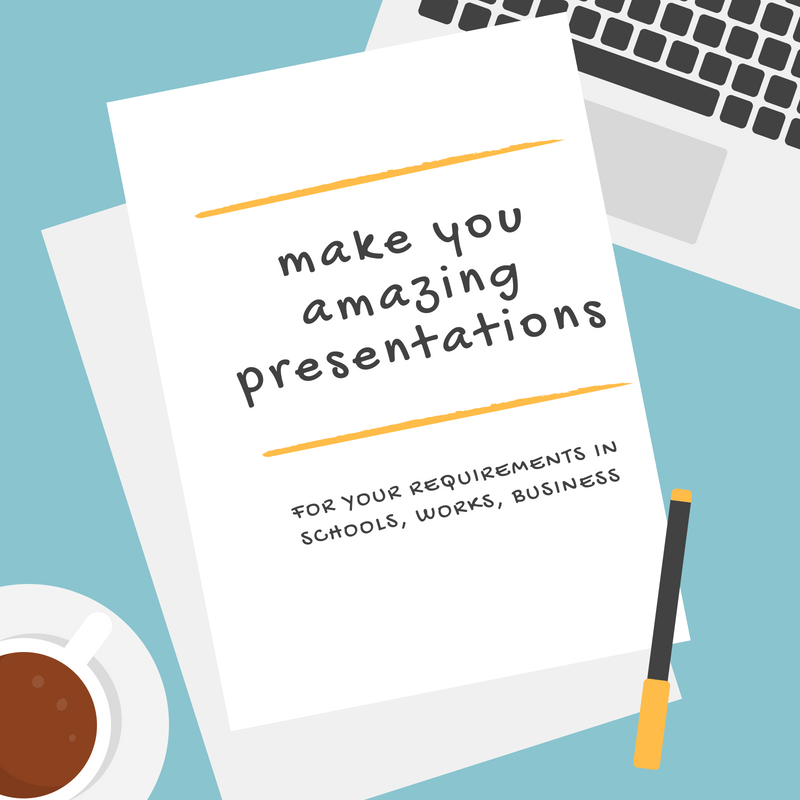 i can make an amazing presentation for you